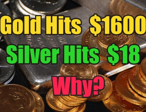 Why Gold Hit $1600 and Silver $18 Today