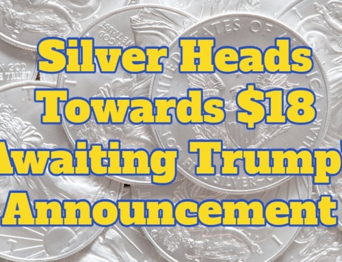 Silver Heads Towards $18 Awaiting Trump's Announcement