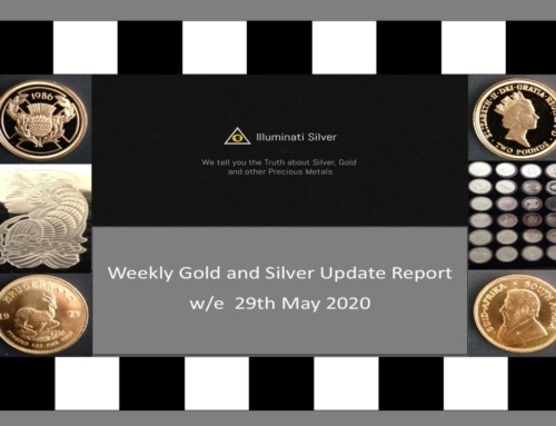 Gold & Silver Weekly Update w.e. 29th May 2020