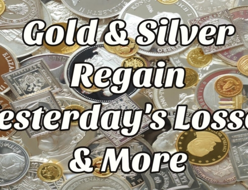 Gold & Silver Regain Yesterday's Losses and More